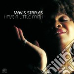 HAVE A LITTLE FAITH cd musicale di STAPLES MAVIS