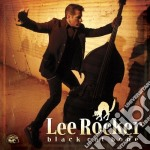 Lee Rocker - Black Cat Bone cd musicale di LEE ROCKER (STRAY CATS)
