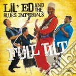 FULL TILT cd musicale di LIL'ED AND THE BLUES IMPERIALS