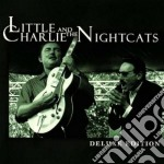 Deluxe edit.(best 20 bit) - charlie little cd musicale di Little charlie & the nightcats
