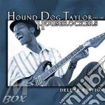 Hound Dog Taylor & The Houserockers - Deluxe Edition cd musicale di HOUND DOG TAYLOR AND THE HOUSEROCKER