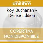 DELUXE EDITION cd musicale di BUCHANAN ROY