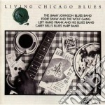 LIVING CHICAGO BLUES V.11 cd musicale di ARTISTI VARI