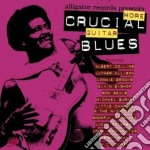 More crucial guitar blues cd musicale di V.a.-a.collins/e.bis