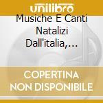 Musiche e canti natalizzi dall'italia da cd musicale