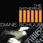 The gathering cd musicale di Diane Schuur