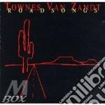 Roadsongs - van zandt townes cd musicale di Townes van zandt