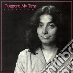 Cathy Fink - Doggone My Time cd musicale di Fink Cathy