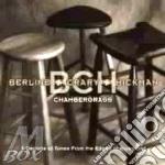 Berline + Crary + Hickman - Chambergrass cd musicale di Berline/crary & hick