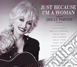 JUST BECAUSE:SONGS OF DOLLY PARTON cd musicale di ARTISTI VARI