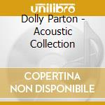 The acoustic collection + dvd cd musicale di Dolly Parton