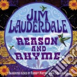 Reason and rhyme cd musicale di Jim Lauderdale
