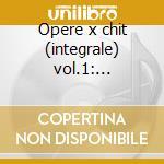 Opere x chit (integrale) vol.1: variazio cd musicale di Tedesco Castelnuovo