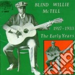 The early years cd musicale di Blind willie mctell