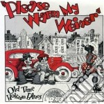 Old time hokum blues - cd musicale di Please warm my weiner (b.carte