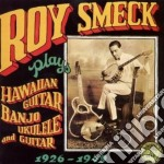 Plays hawaiian guitar,... - cd musicale di Smeck Roy