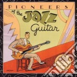 Pioneers of jazz guitar cd musicale di Eddie lang/lonnie jo