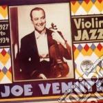Joe Venuti - Violin Jazz 1927 To 1934 cd musicale di Joe Venuti