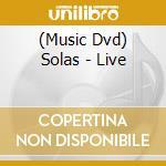 Live - cd musicale di Solas (90 minuti)
