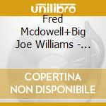 Same (dvd) cd musicale di Fred mcdowell+big jo