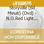 N.o.red light district - cd musicale di Storyville (60 minuti)