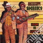 Stop and listen - cd musicale di Sheiks Mississippi