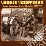 Vol.1 americ.rural'27-37 - cd musicale di The music of kentucky