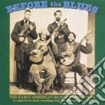 Before The Blues Vol.1 cd musicale di Artisti Vari