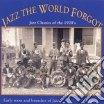 Jazz classics of 1920 - cd musicale di Jazz the world forgot