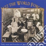Jazz The World Forgot - Jazz Classics Of 1920 V.2 cd musicale di Jazz the world forgot