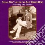 Mama don't allow no easy - cd musicale di Classic piano rags blues & sto