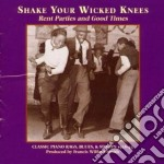 Classic piano rag & stomp - cd musicale di Shake your wicked knees