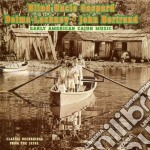 Early amer. cajun music - cd musicale di Gaspard/lachney & bertrand