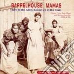 Barrelhouse mamas - cd musicale di Artisti Vari