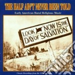 Early usa rural relig. 1 - cd musicale di Half ain't never been told