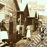 Dallas Alley Drag - Piano, Blues, Rags & Stom cd musicale di Dallas alley drag