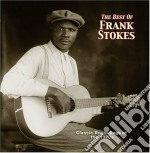 The best of... cd musicale di Frank Stokes