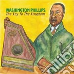 Washington Phillips - The Key To The Kingdom cd musicale di Phillips Washington