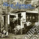 Hard time killing floor cd musicale di Skip james + 4 b.t