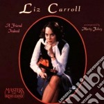 A friend indeed - cd musicale di Carroll Liz