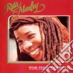 Who feels it knows it cd musicale di Rita Marley