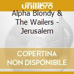 JERUSALEM cd musicale di ALPHA BLONDY