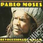 Revolutionary dream - cd musicale di Pablo Moses
