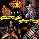 Women In Reggae - What A Bam Bam cd musicale di Women in reggae