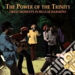 Great moments reggae harm - cd musicale di The power of the trinity