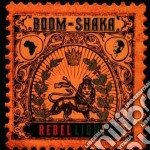 Boom-shaka - Rebellion cd musicale di Boom-shaka
