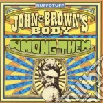 Among them - cd musicale di John brown's body