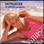 All natural ingredients - cd musicale di Fattburger