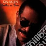 Jon Lucien - Endless Is Love cd musicale di Jon Lucien