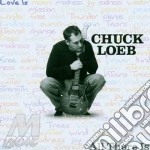 ALL THERE IS cd musicale di LOEB CHUCK